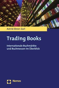 Trading Books von Ebner-Zarl,  Astrid
