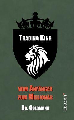 Trading King von Dr. Goldmann