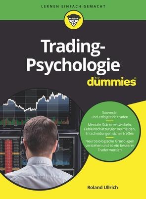 Trading-Psychologie für Dummies von Ullrich,  Roland