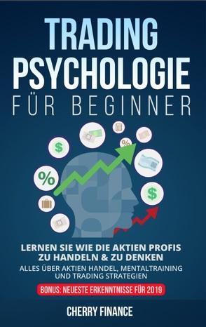 Tradingpsychologie für Beginner von Justilius,  Wolfgang, Mrsic,  Damir