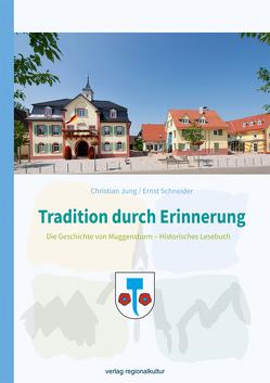 Tradition durch Erinnerung von Jung,  Christian, Schneider,  Ernst