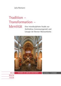 Tradition – Transformation – Identität von Niemann,  Julia