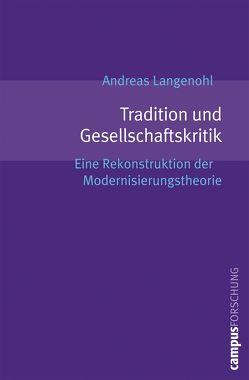 Tradition und Gesellschaftskritik von Langenohl,  Andreas