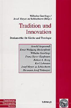 Tradition und Innovation von Geerlings,  Wilhelm, Meyer zu Schlochtern,  Josef