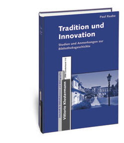 Tradition und Innovation von Raabe,  Paul, Ruppelt,  Georg