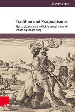 Tradition und Pragmatismus von Kraus,  Johannes