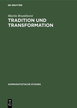 Tradition und Transformation von Brunkhorst,  Martin