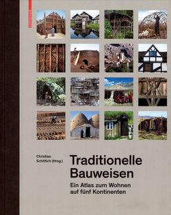 Traditionelle Bauweisen von Schittich,  Christian