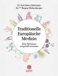Traditionelle Europäische Medizin von Steinmetz,  Karl-Heinz, Webersberger,  Regina