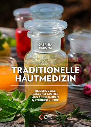 Traditionelle Hautmedizin von Nedoma,  Gabriela