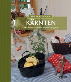 Traditionelle Küche Kärnten von Knura,  Andrea, Riedmann,  Andreas