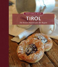 Traditionelle Küche Tirol von Krenn,  Hubert