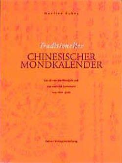 Traditioneller Chinesischer Mondkalender von Kubny,  Manfred