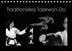 Traditionelles Taekwon-Do (Tischkalender 2018 DIN A5 quer) von kunkel fotografie,  elke