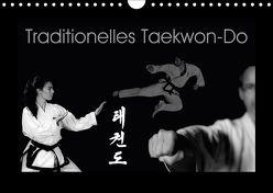 Traditionelles Taekwon-Do (Wandkalender 2018 DIN A4 quer) von kunkel fotografie,  elke