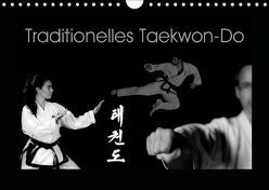 Traditionelles Taekwon-Do (Wandkalender 2019 DIN A4 quer) von kunkel fotografie,  elke