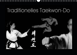 Traditionelles Taekwon-Do (Wandkalender 2020 DIN A3 quer) von kunkel fotografie,  elke