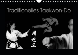 Traditionelles Taekwon-Do (Wandkalender 2020 DIN A4 quer) von kunkel fotografie,  elke