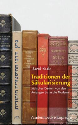 Traditionen der Säkularisierung von Biale,  David