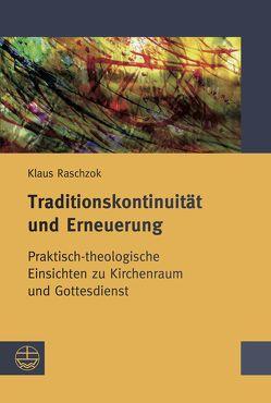 Traditionskontinuität und Erneuerung von Kerner,  Hanns, Mueller,  Konrad, Raschzok,  Klaus