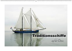 Traditionsschiffe auf der Ostsee (Wandkalender 2019 DIN A2 quer) von Carina-Fotografie