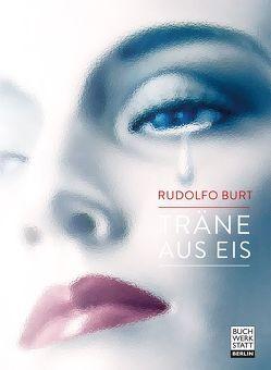 Träne aus Eis von Burt,  Rudolfo
