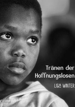 Tränen der Hoffnungslosen von Winter,  Lisa