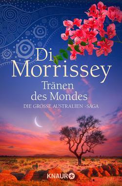 Tränen des Mondes von Andreas-Hoole,  Maria, Dickerhof-Kranz,  Susanne, Morrissey,  Di