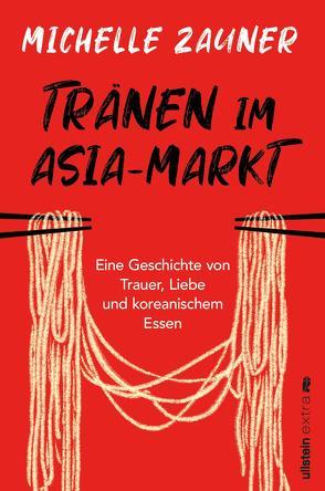 Tränen im Asia-Markt von Rodewald,  Corinna, Zauner,  Michelle