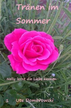 Nelly / Tränen im Sommer von Dombrowski,  Ute