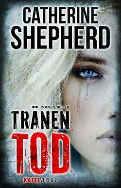 Tränentod: Thriller von Shepherd,  Catherine