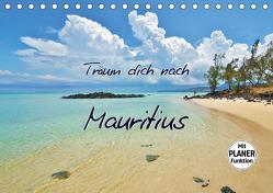 Träum dich nach Mauritius (Tischkalender 2020 DIN A5 quer) von Heußlein,  Jutta
