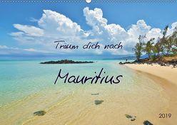 Träum dich nach Mauritius (Wandkalender 2019 DIN A2 quer) von Heußlein,  Jutta