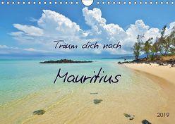 Träum dich nach Mauritius (Wandkalender 2019 DIN A4 quer) von Heußlein,  Jutta