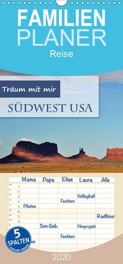 Träum mit mir – Südwest USA – Familienplaner hoch (Wandkalender 2020 , 21 cm x 45 cm, hoch) von Krüger,  Doris