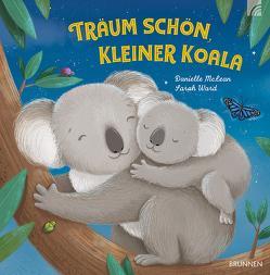 Träum schön, kleiner Koala von McLean,  Danielle, Wars,  Sarah