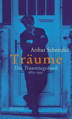 Träume von Braunwarth,  Peter Michael, Lensing,  Leo A, Schnitzler,  Arthur