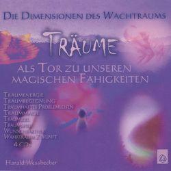 Träume als Tor zu unseren magischen Fähigkeiten von Wessbecher,  Harald