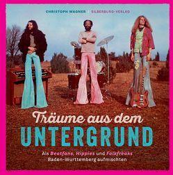Träume aus dem Untergrund von Wagner,  Christoph