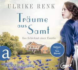 Träume aus Samt von Blümel,  Yara, Renk,  Ulrike