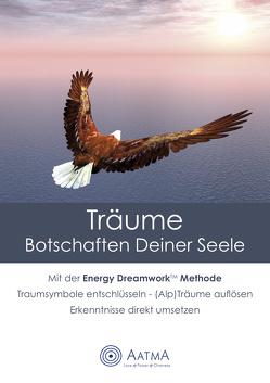 Träume – Botschaften Deiner Seele von Schumann,  Aatma Stephan
