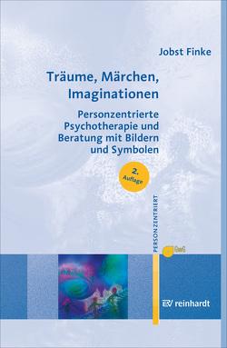 Träume, Märchen, Imaginationen von Finke,  Jobst, Gesellschaft für Personzentrierte Psychotherapie und Beratung e.V. (GwG) Bundesgeschäftsstelle