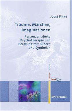 Träume, Märchen, Imaginationen von Finke,  Jobst