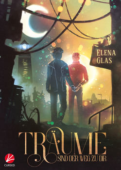Träume sind der Weg zu dir von Glas,  Elena