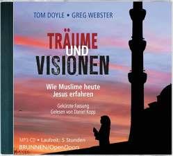 Träume und Visionen von Doyle,  Tom, Kopp,  Daniel, Webster,  Greg