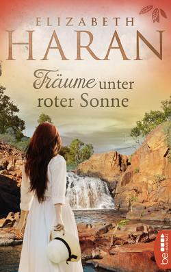 Träume unter roter Sonne von Haran,  Elizabeth, Werner-Richter,  Ulrike