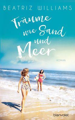 Träume wie Sand und Meer von Hackländer,  Anja, Williams,  Beatriz
