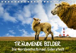 Träumende Bilder – Die Nordseehalbinsel Eiderstedt (Tischkalender 2021 DIN A5 quer) von Peeh,  Doro
