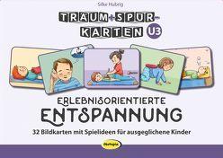 Träum+Spür-Karten: Erlebnisorientierte Entspannung U3 von Hubrig,  Silke, Kühler,  Anna-Lena