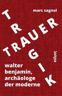 Tragik und Trauer von Fliedner,  Andreas, Sagnol,  Marc